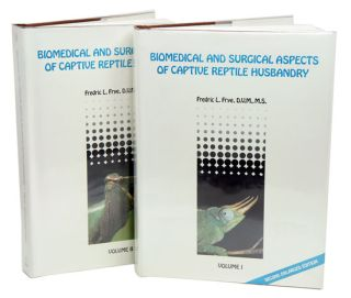 Biomedical and surgical aspects of captive reptile husbandry. Fredric L. Frye
