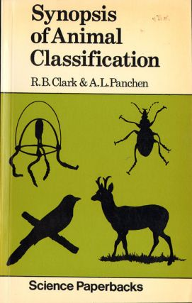 Synopsis of animal classification. R. B. Clarke, A. L. Panchen