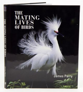 The mating lives of birds. James Parry