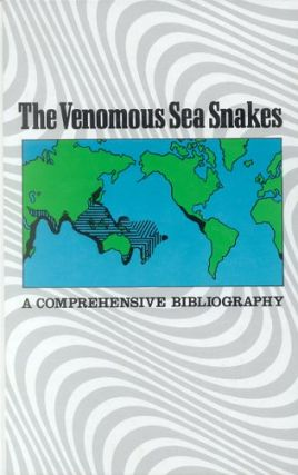 The venomous sea snakes: a comprehensive bibliography