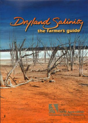 Dryland salinity: the farmer's guide. David Brouwer.