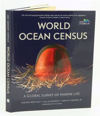 World ocean census: a global survey of maritime life. Darlene Trew Crist