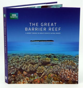The Great Barrier Reef: a journey through the world's greatest natural wonder. Len Zell