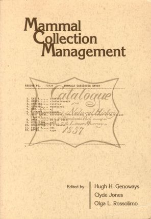 Mammal collection management. Hugh H. Genoways
