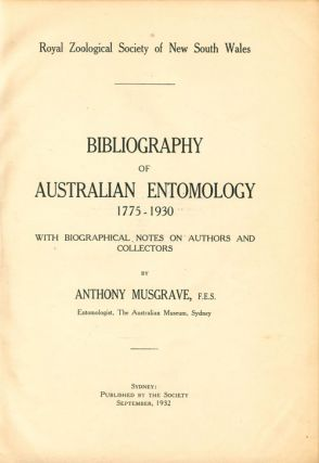 Bibliography of Australian entomology 1775-1930: with biographical notes on authors and collectors.