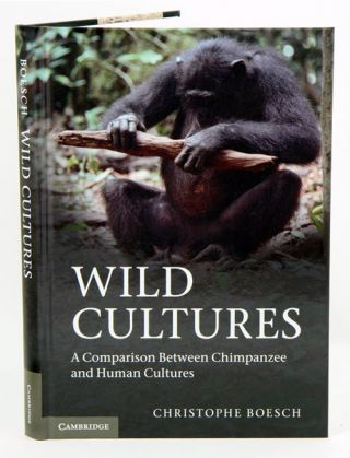Wild cultures: a comparison between chimpanzee and human cultures. Christophe Boesch