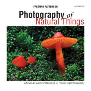 Photography of natural things: a nature and environment workshop for film and digital...