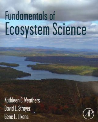 Fundamentals of ecosystem science. Kathleen C. Weathers