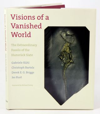 Visions of a vanished world: the extraordinary fossils of Hunsruck Slate. Gabriele Kuhl.