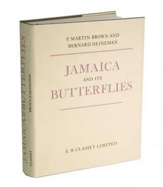 Jamaica and its butterflies. F. Martin Brown, Bernard Heineman