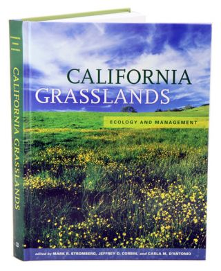 California grasslands: ecology and management. Mark R. Stromberg.