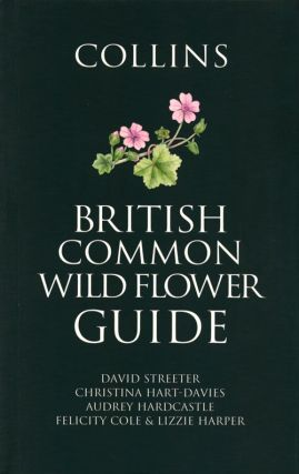 Collins British common wild flower guide. David Streeter.
