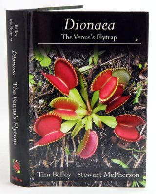 Dionaea: the Venus's flytrap. Tim Bailey, Stewart McPherson