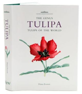 The Genus Tulipa: the tulips of the world. Diana Everett