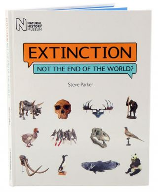 Extinction: not the end of the world? Steve Parker