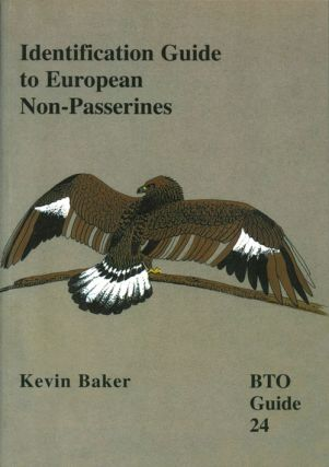 Identification guide to European non-Passerines. Kevin Baker