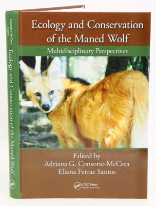Ecology and conservation of the Maned wolf: multidisciplinary perspectives. Adriana Gomes...