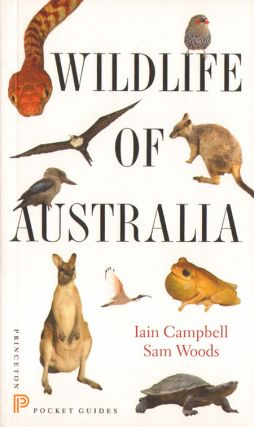 Wildlife of Australia. Iain Campbell, Sam Woods