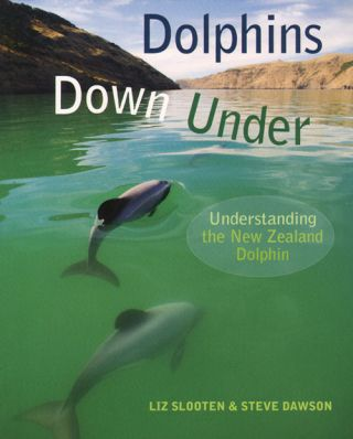 Dolphins down under: understanding the New Zealand dolphin. Liz Slooten, Steve Dawson