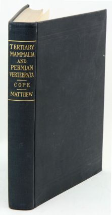 Hitherto unpublished plates of Tertiary Mammalia and Permian Vertebrata. Edward Drinker Cope.