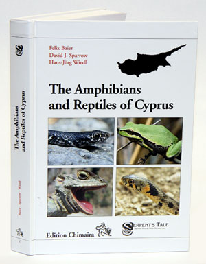 The amphibians and reptiles of Cyprus. Felix Baier, David J. Sparrow, Hans-Jörg Wiedl.