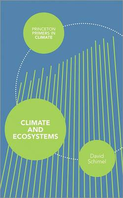 Climate and ecosystems. David Schimel
