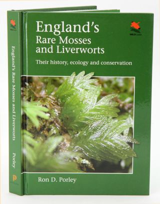 England's rare mosses and liverworts: their history, ecology, and conservation. Ron D. Porley