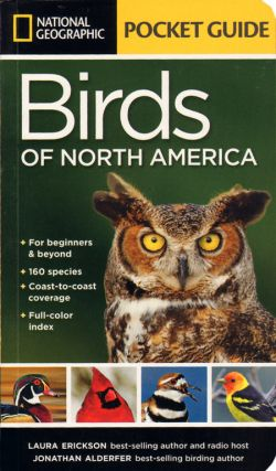 National Geographic pocket guide to the birds of North America. Laura Erickson, Jonathan Alderfer.
