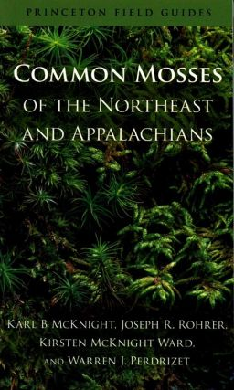 Common mosses of the northeast and Appalachians. Karl B. McKnight