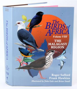 The birds of Africa: Volume eight: The Malagasy Region: Madagascar, Seychelles, Comoros, Mascarenes