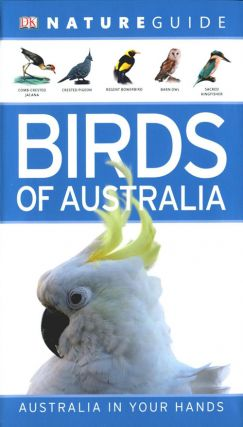 Nature guide birds of Australia. David Burnie.