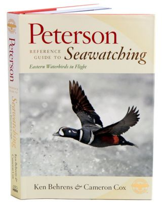 Peterson reference guide to seawatching: eastern waterbirds in flight. Ken Behrens, Cameron Cox.
