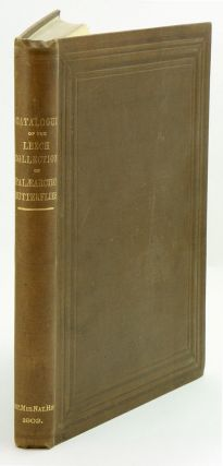 Catalogue of the collection of Palaearctic butterflies formed by the late John Henry Leech, and...