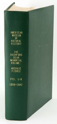 The Bashford Dean Memorial volume, Archaic Fish. Part one: introduction, table of contents and articles one to five. Eugene Willis Gudger.
