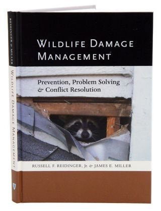 Wildlife damage management: prevention, problem solving, and conflict resolution. Russell F....