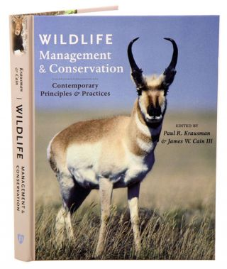 Wildlife management and conservation: contemporary principles and practices