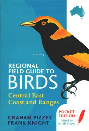 Regional field guide to birds: central east coast and ranges.