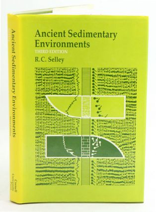 Ancient sedimentary environments. Richard C. Selley.