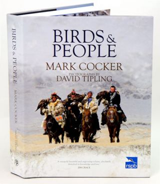 Birds and people. Mark Cocker, David Tipling.