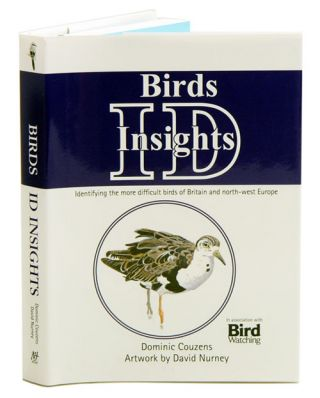 Birds: ID insights: identifying the more difficult birds of Britain and North-West Europe