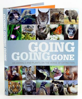 Going, going, gone: 100 animals and plants on the verge of extinction