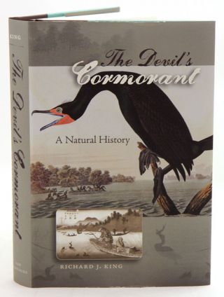The devil's cormorant: a natural history. Richard J. King.