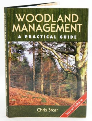 Woodland management: a practical guide. Chris Starr