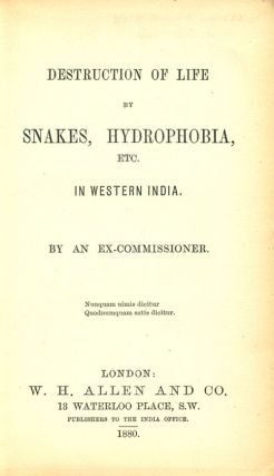 Destruction of life by snakes, hydrophobia, etc. in western India.