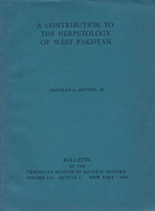 A contribution to the herpetology of West Pakistan. Sherman A. Minton
