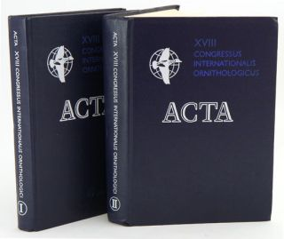 Acta [eighteenth] Congressus Internationalis Ornithologici: Moscow, August 16-24, 1982