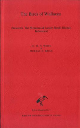The birds of Wallacea (Sulawesi, the Moluccas and Lesser Sunda Islands, Indonesia): an annotated...