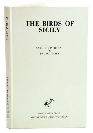 The birds of Sicily: an annotated checklist. Carmelo Iapichino, Bruno Massa