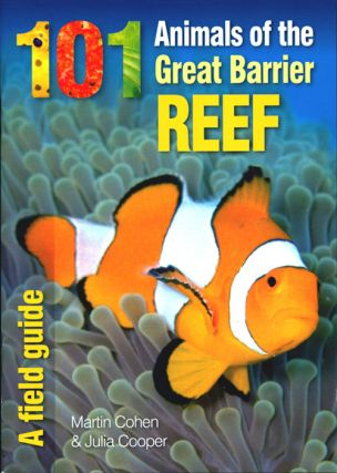 101 animals of the Great Barrier Reef. Martin Cohen, Julia Cooper.
