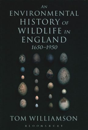 An environmental history of wildlife in England 1650 to 1950